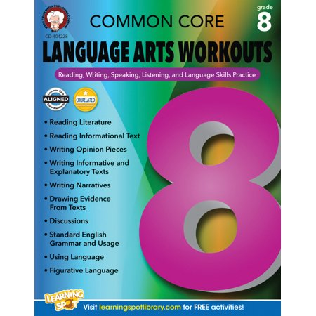Common Core Language Arts Workouts, Grade 8 : Reading, Writing, Speaking, Listening, and Language Skills