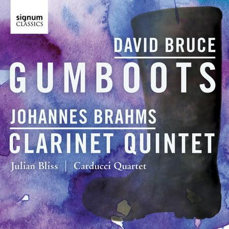 David Bruce: Gumboots - Johannes Brahms: Clarinet (Johannes Brahms Sonata)