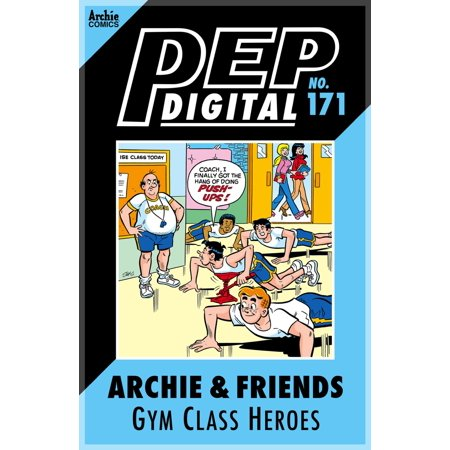 Pep Digital Vol. 171: Archie & Friends Gym Class Heroes - eBook