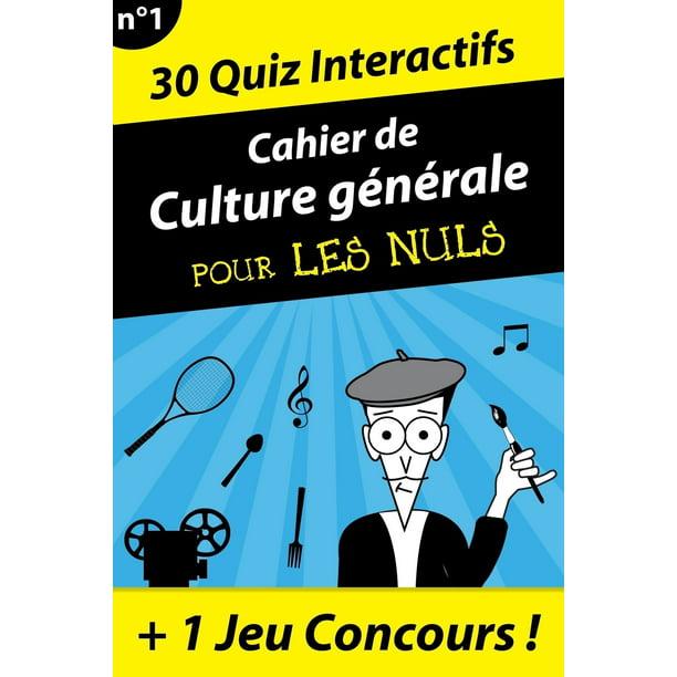 Le Cahier de Culture générale pour les Nuls - Jean-Joseph Julaud