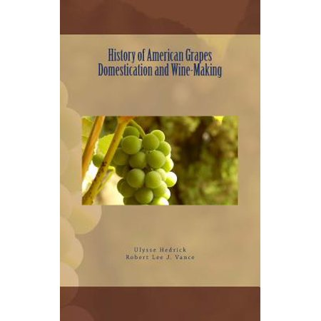History of American Grapes Domestication and