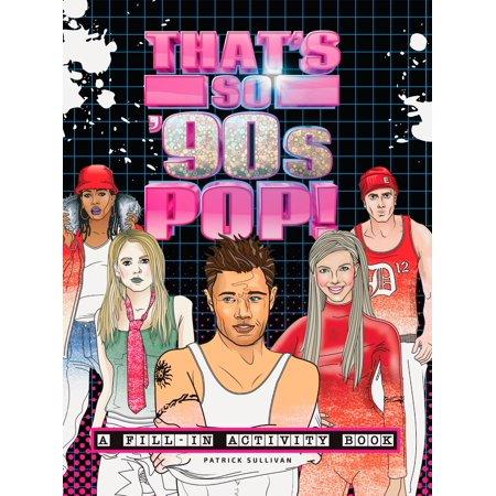 That's So '90s Pop! : A Fill-In Activity Book (Pop Century Halloween Activities)