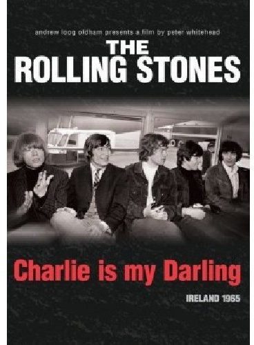 The Rolling Stones: Charlie Is My Darling--Ireland 1965 by