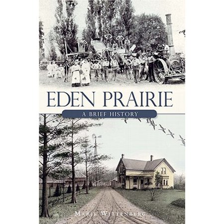 Eden Prairie : A Brief (Brass Eden Prairie Single)