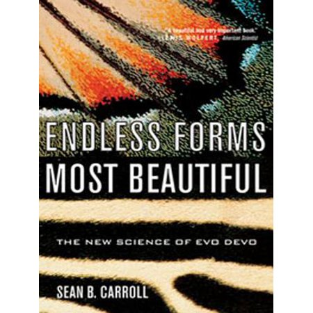 - Endless Forms Most Beautiful: The New Science of Evo Devo - eBook