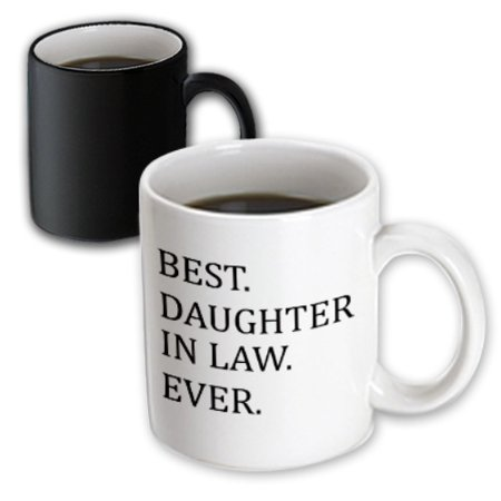 3dRose Best Daughter in law ever - gifts for family and relatives - inlaws, Magic Transforming Mug,