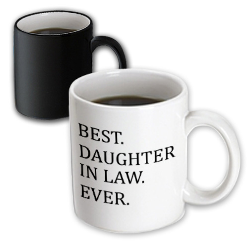 3dRose Best Daughter in law ever - gifts for family and relatives - inlaws, Magic Transforming Mug, 11oz