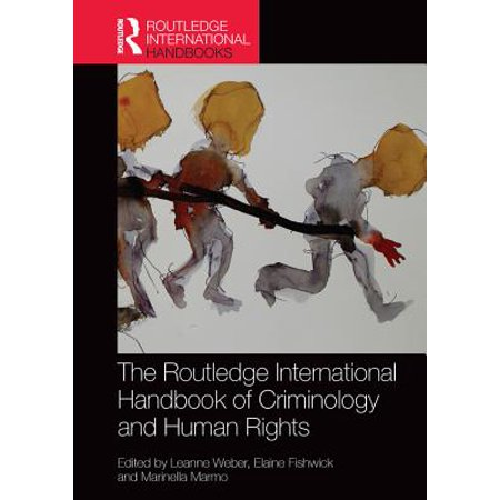 The Routledge International Handbook of Criminology and Human Rights - eBook