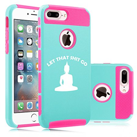 For Apple iPhone (7 Plus) Shockproof Impact Hard Soft Case Cover Let That Sh@t Go Buddha Funny (Light Blue-Hot Pink)