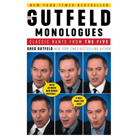 The Gutfeld Monologues : Classic Rants from the