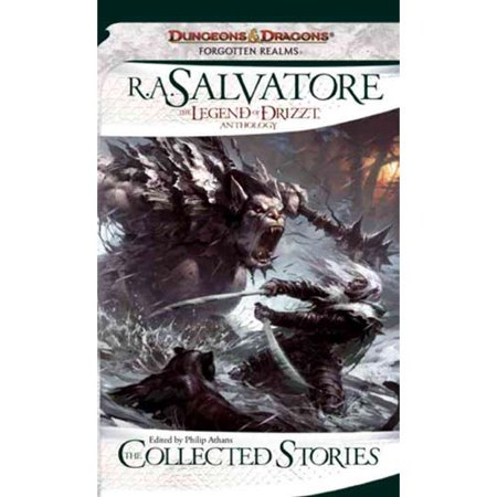 The Collected Stories: The Legend of Drizzt Anthology by