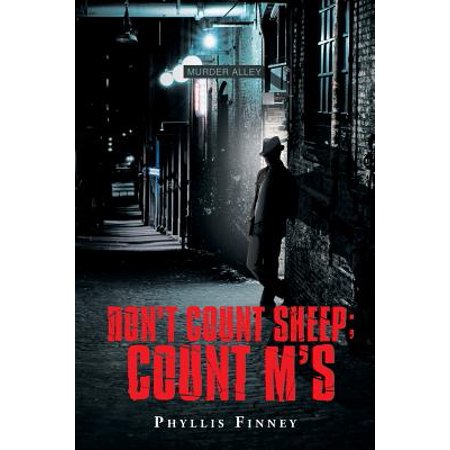 Don't Count Sheep; Count M's (Don T Count Your Before They Hatch)