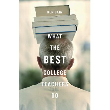 What the Best College Teachers Do (Best Site To Sell Back College Textbooks)