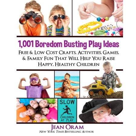 1,001 Boredom Busting Play Ideas : Free and Low Cost Crafts, Activities, Games and Family Fun That Will Help You Raise Happy, Healthy Children - Halloween Kids Craft Ideas
