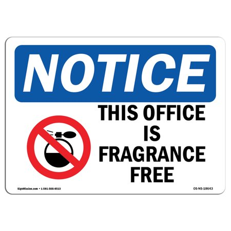 OSHA Notice Sign - This Office Is Fragrance Free   Choose from: Aluminum, Rigid Plastic or Vinyl Label Decal   Protect Your Business, Construction Site, Warehouse & Shop Area   Made in the (Best Discount Fragrance Sites)