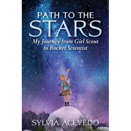 Path to the Stars: My Journey from Girl Scout to Rocket Scientist (Hardcover)](Halloween Games Girl Scouts)