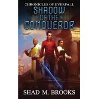 Chronicles of Everfall: Shadow of the Conqueror (Paperback)