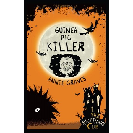 Guinea Pig Killer (Nightmare Club) (Paperback)