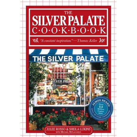 Silver Palate Cookbook - - Gourmet Cookbook