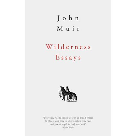 wilderness essays com wilderness essays