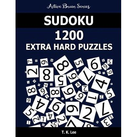 Sudoku 1200 Extra Hard Puzzles : Keep Your Brain Active for