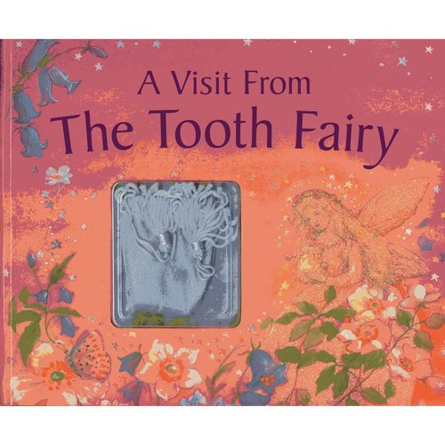 A Visit from the Tooth Fairy