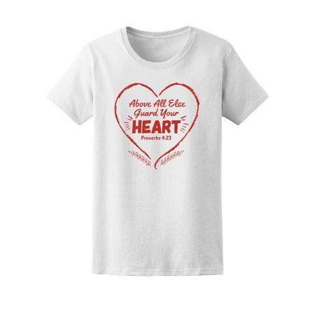 Alu Guard - Above All Else Guard Your Heart Tee Women's -Image by Shutterstock