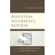 Repetition, Recurrence, Returns - eBook