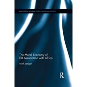 The Moral Economy of EU Association with Africa - eBook