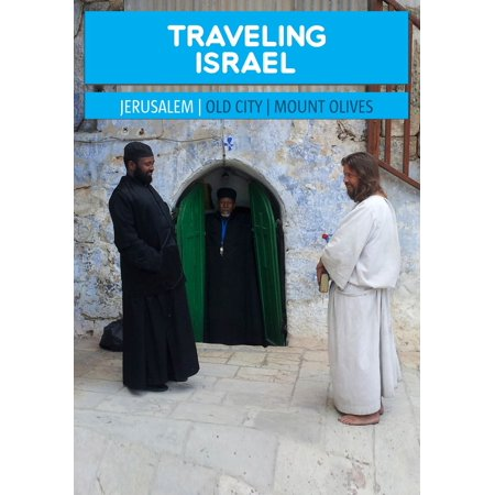 Traveling Israel: Jerusalem | Old City and Mount Olives -