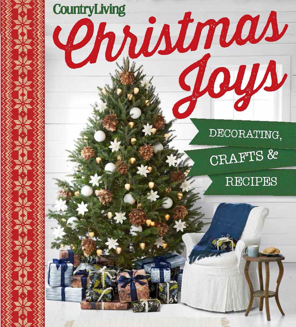 Ordinaire Country Living Christmas Joys: Decorating * Crafts * Recipes (Hardcover)