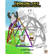 Hanging Out With The Ten Terrific Monsters - eBook