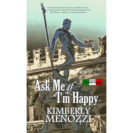 - Ask Me if I'm Happy (Italian Connections series) - eBook
