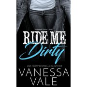 Ride Me Dirty (Paperback)