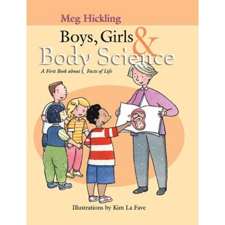 Boys, Girls & Body Science : A First Book About Facts of Life (Facts About Halloween Safety)
