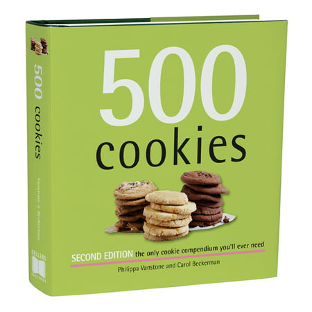 500 Cookies : The Only Cookie Compendium You'll Ever