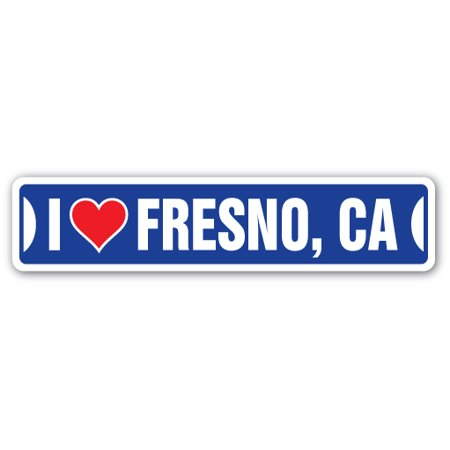 I LOVE FRESNO, CALIFORNIA Street Sign ca city state us wall road décor gift