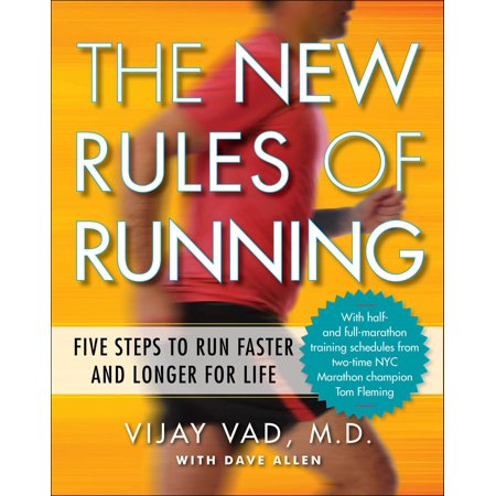 The New Rules of Running : Five Steps to Run Faster and Longer for Life ()