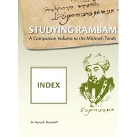 Studying Rambam. A CompanionVolume to the Mishneh Torah: Index (Hardcover)