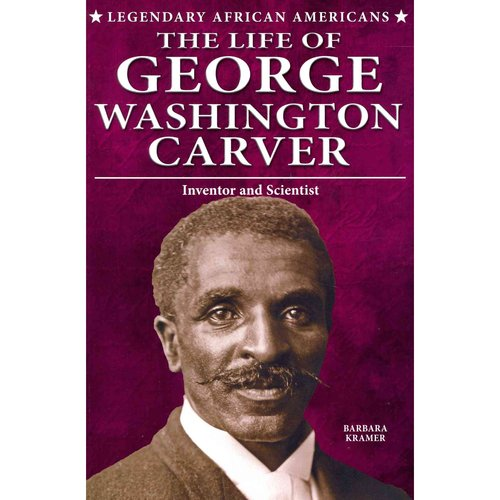 the life and inventions of george washington carver George washington carver probably one of  it offers exhibits on agricultural history and science as they relate to carver and his life as well as a hands-on.
