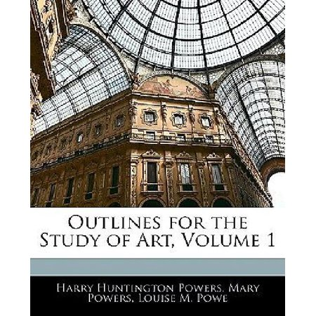 Outlines for the Study of Art, Volume 1 - image 1 de 1