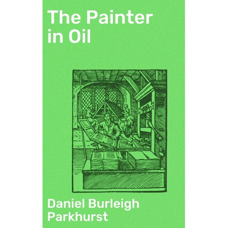 The Painter in Oil - eBook Oil Painters Solution Book