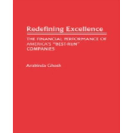 Redefining Excellence   The Financial Performance Of Americas Best Run Companies