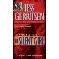 The Silent Girl (with bonus short story Freaks) : A Rizzoli & Isles Novel