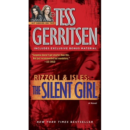 The Silent Girl (with bonus short story Freaks) : A Rizzoli & Isles (The Girl With The Green Ribbon Short Story)