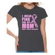 Awkward Styles I Wear Pink For My Mom Ladies Shirts Cancer Shirt Pink T Shirt for Ladies Cancer Survivor Shirt I Wear Pink For My Mom Tshirt Breast Cancer Awareness Shirt Pink Ribbon Support T-Shirt