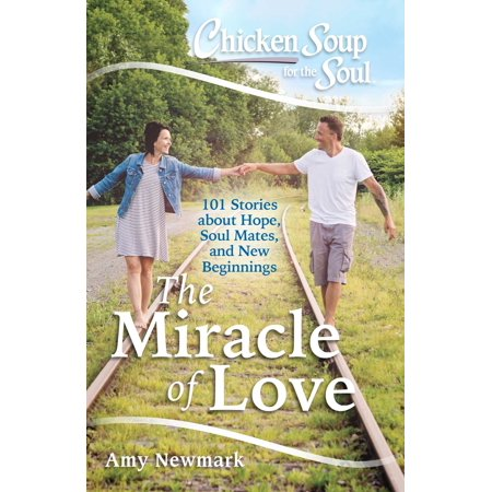 Soul Mate Dolphins - Chicken Soup for the Soul: The Miracle of Love : 101 Stories about Hope, Soul Mates and New Beginnings