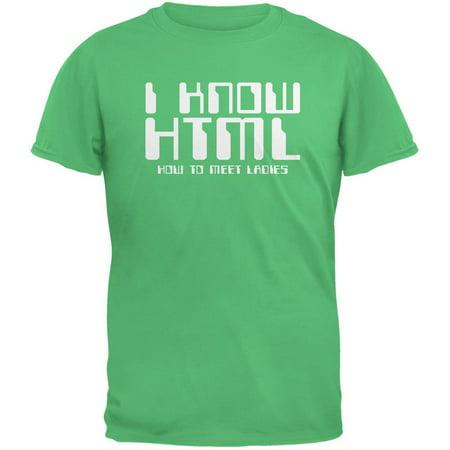 75475b27b205e Tee s Plus - I Know HTML Irish Green Adult T-Shirt - Walmart.com