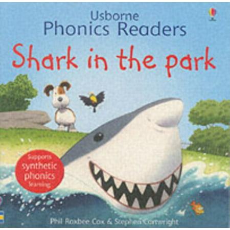 Shark In The Park  Phonics Readers   Usborne Phonics Readers   Paperback