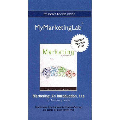 New Mymarketinglab with Pearson Etext -- Access Card -- For Marketing: An Introduction